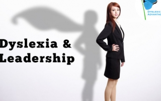 Dyslexia | What Are the Super-Powers of Successful Dyslexic Entrepreneurs