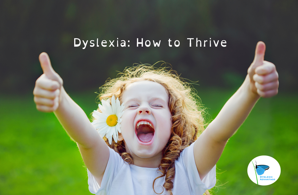 Dyslexia – How to Thrive