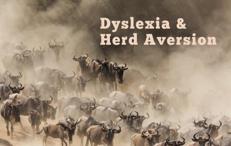 dyslexia-herd-aversion