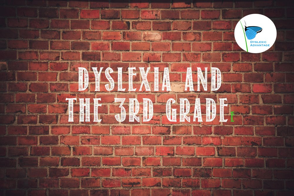 Dyslexia and the 3rd Grade 'Wall'