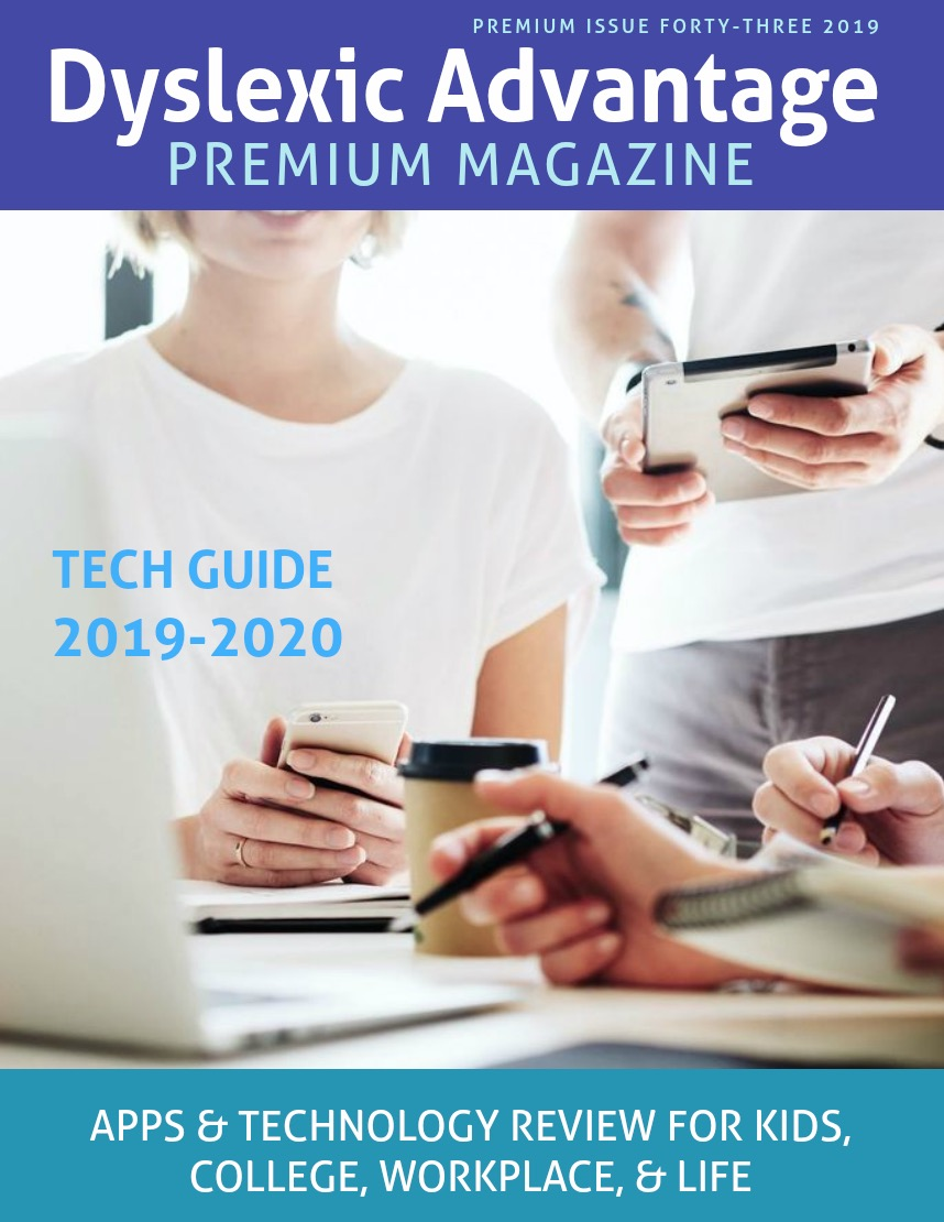 Dyslexic Advantage Premium TECH Guide 2019-2020