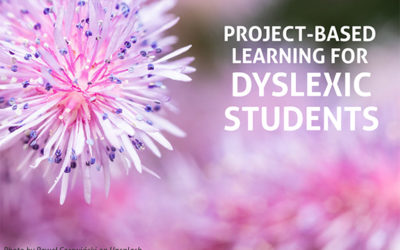 [PREMIUM] Project-Based Learning for Dyslexic Students