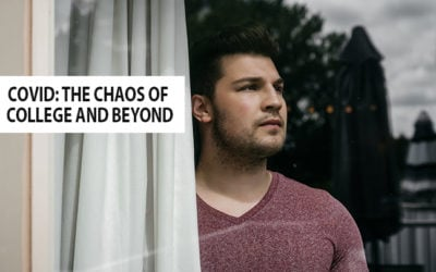 COVID: The Chaos of College and Beyond
