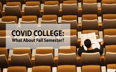 Covid College: What About Fall Semester?