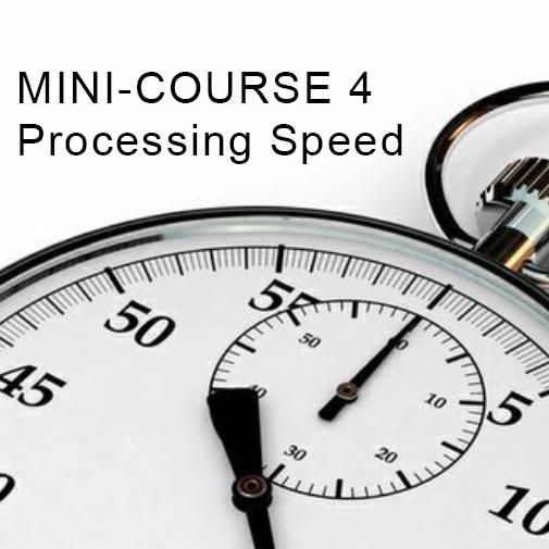 Minicourse 4: Processing Speed and Dyslexia