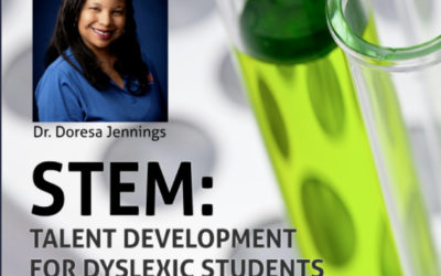STEM: Talent Development for Dyslexic Students