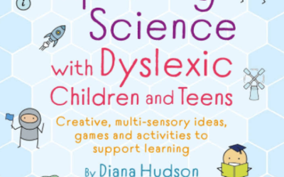 Exploring Science With Dyslexic Children & Teens